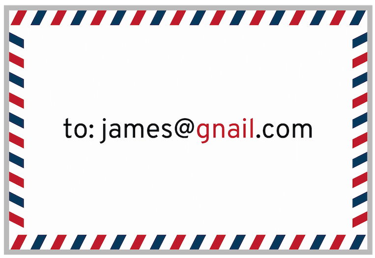 Illustration of a postal envelope with james@gnail.com spelled out instead of james@gmail.com