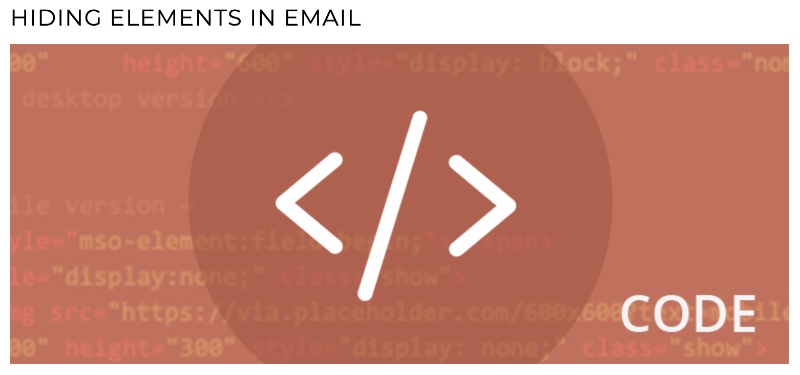 HIDING ELEMENTS IN EMAIL