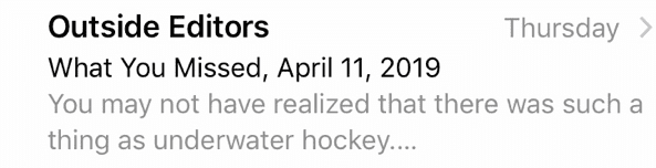 Outside Magazine demonstrates mobile-optimized, motivating preheader text about underwater hockey to get the user to click