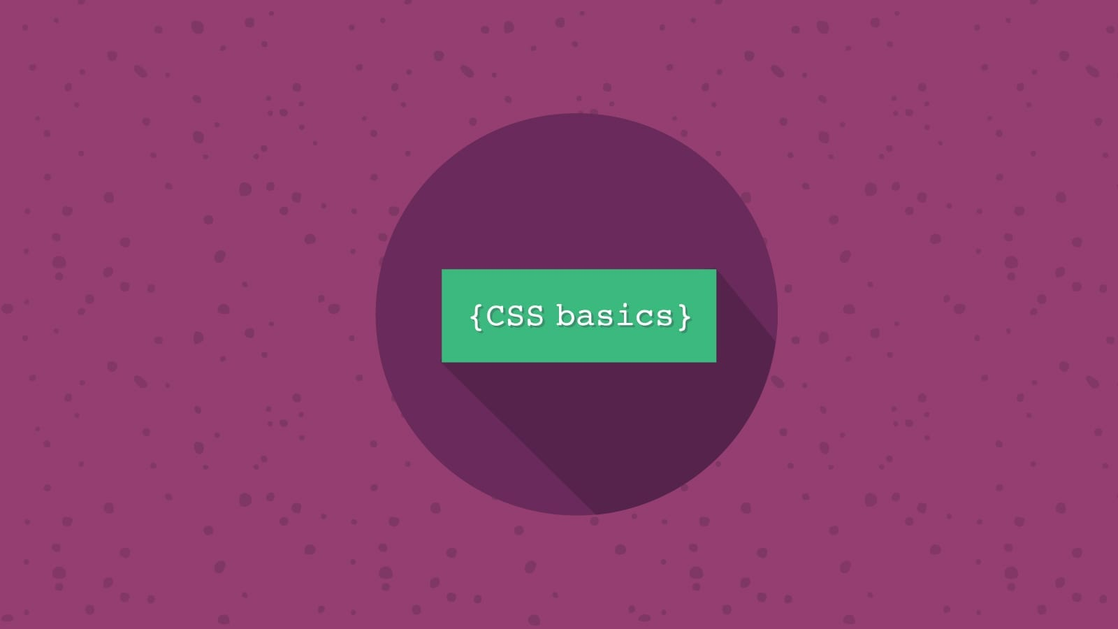 CSS Basics for Absolute Beginners