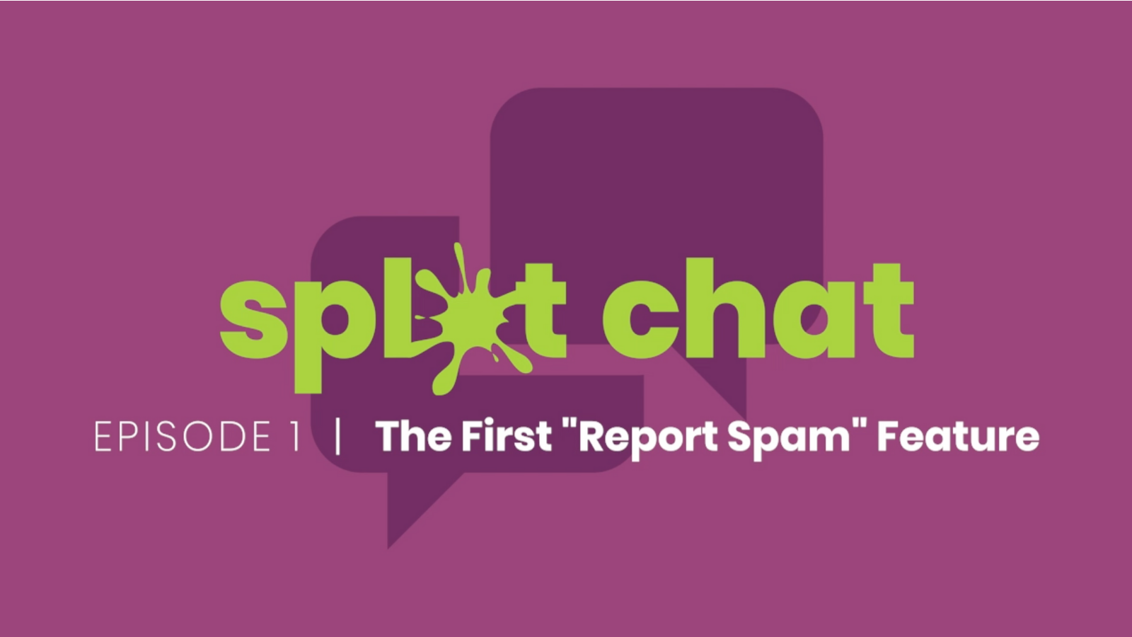 splat chat episode one title card