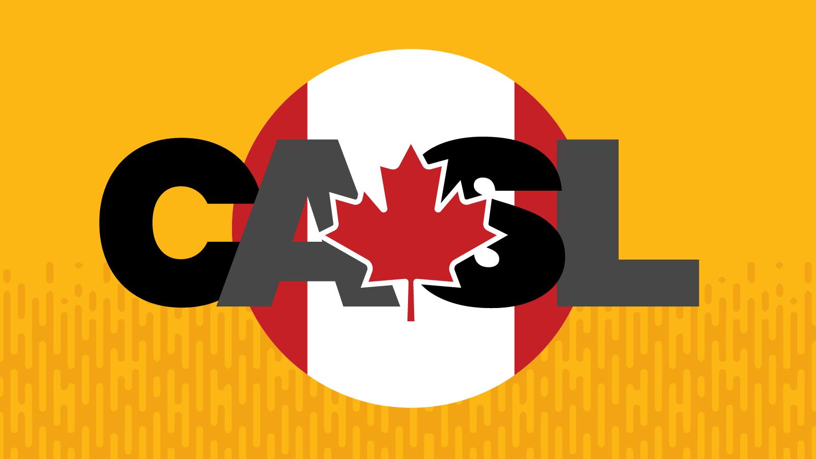 CASL over Canadian flag emblem with maple leaf