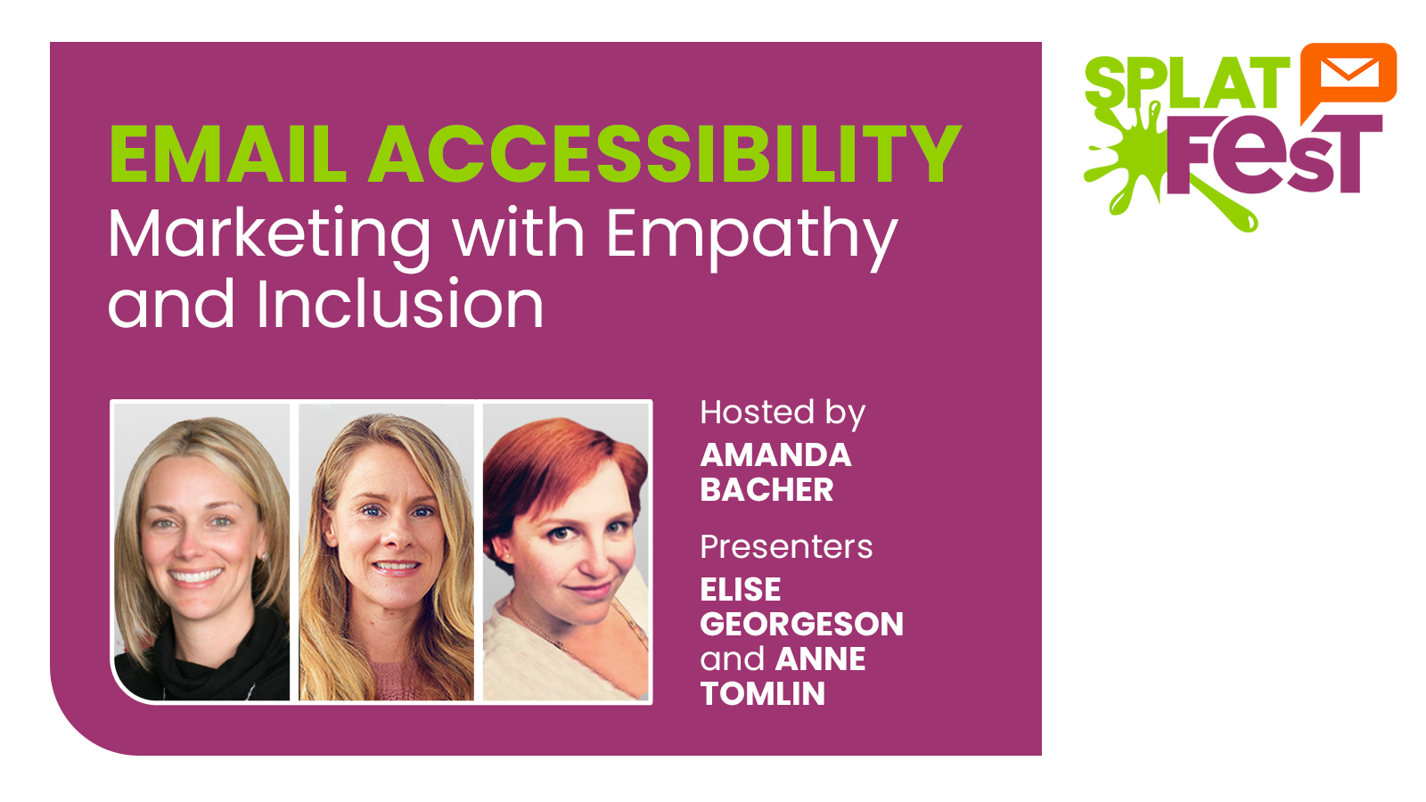 Photos of Email Accessibility hosts for Splat Fest